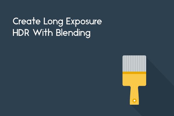 long exposure hdr blending