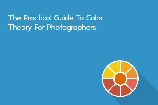 color theory for photographers in photography