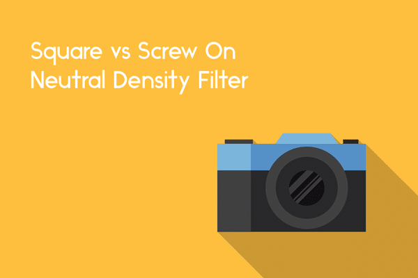 square filters vs screw on filters