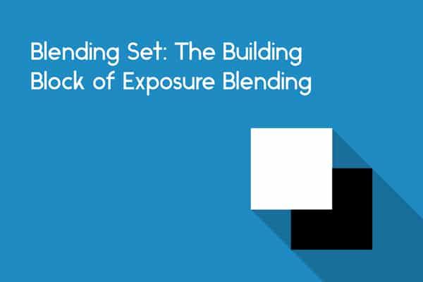 blending set building block to blend multiple exposure